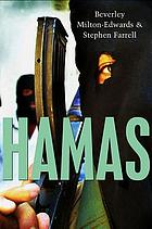 Hamas : the Islamic Resistance Movement