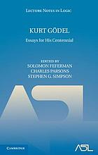 Kurt Gödel : essays for his centennial