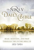 The NRSV daily Bible : read, meditate, and pray through the entire Bible in 365 days.