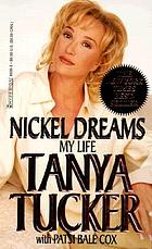 Nickel dreams : my life