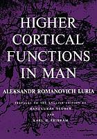 Higher cortical functions in man.