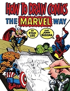 How to Draw Comics the Marvel Way.