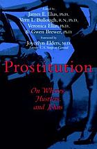 Prostitution : on whores, hustlers, and johns