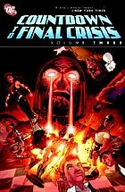 Countdown to final crisis. Volume three.