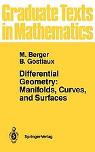 Differential geometry : manifolds, curves, and surfaces