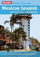 Mexican Spanish phrase book & dictionary.