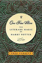 One fine potion : the literary magic of Harry Potter
