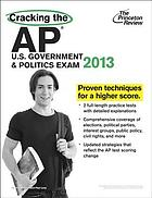 Cracking the AP. U.S. government & politics exam