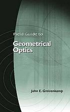 Field guide to geometrical optics