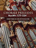 Chorale preludes, BuxWV 177-224