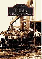 Tulsa : oil capital of the world