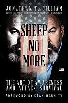 Sheep no more : the art of awareness and attack survival