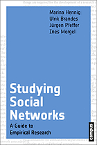 Studying social networks : a guide to empirical research