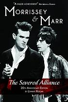 Morrissey and Marr : the severed alliance