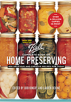 Complete book of home preserving : 400 delicious and creative recipes for today