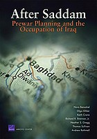 After Saddam : prewar planning and the occupation of Iraq