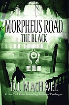 Morpheus Road ; Book two : the black