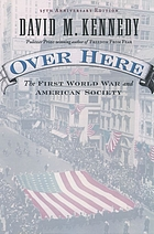 Over here : the First World War and American society