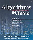 Algorithms in Java. [1], Parts 1-4 ; fundamentals, data structures, sorting, searching
