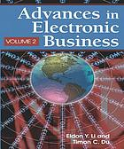 Advances in electronic business. Volume II