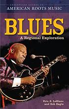 Blues : a regional experience