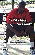 5 miles to empty : a story of friendship