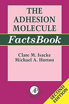 The adhesion molecule factsbook