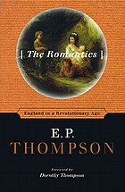 The romantics : England in a revolutionary age