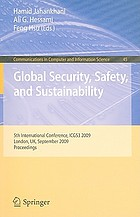 Global Security, Safety, and Sustainability : 5th International Conference, ICGS3 2009, London, UK, September 1-2, 2009. Proceedings