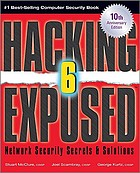 Hacking exposed 6 : network security secrets & solutions