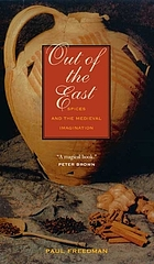 Out of the East : spices and the medieval imagination