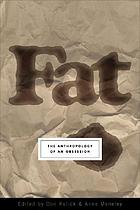 Fat: The Anthropology of an Obsession cover image