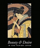 Beauty & desire in Edo period Japan