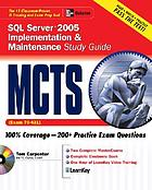 MCTS SQL Server 2005 : implementation and maintenance, study guide (exam 70-431)
