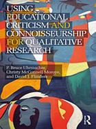 Using Educational Criticism and Connoisseurship for Qualitative Research.
