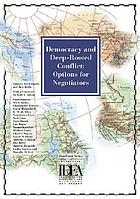 Democracy and deep-rooted conflict : options for negotiators
