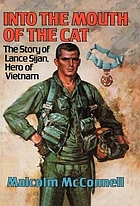 Into the mouth of the cat : the story of Lance Sijan, hero of Vietnam