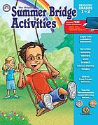 The original Summer Bridge activities : bridging grades prekindergarten to eigth grade