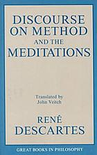 Discourse on method ; and, the meditations