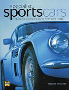 Specialist sports cars : the good, the bad and the ugly from a very British breed