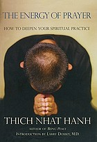 The energy of prayer : how to deepen your spiritual practice