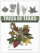 Trees of Texas : an easy guide to leaf identification