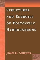 Structures and energies of polycyclic hydrocarbons