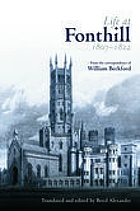 Life at Fonthill : letters of William Beckford