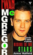 Ewan McGregor : rising to the stars