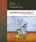 Microeconomics : principles and applications