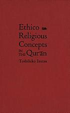 Ethico-religious concepts in the Qurʹān