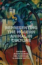 Representing the modern animal in culture