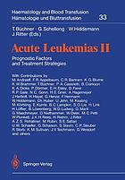Acute leukemias II: prognostic factors and treatment strategies