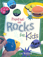 Painting on Rocks for Kids.
